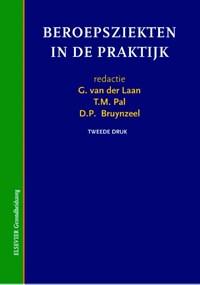 Beroepsziekten in de praktijk   G. van der Laan ; T.M. Pal ; D.P. Bruynzeel  