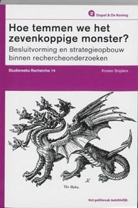 Hoe temmen we het zevenkoppige monster? | Kirsten Snijders |