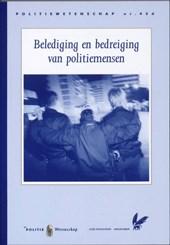 Belediging en bedreiging van politiemensen