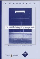 Het publieke belang bij private preventie