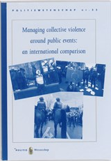 Managing collective violence around public events: an international comparison | O.M.J. Adang ; Otto Adang ; Vantilt |