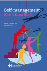 Self-management: how it does work | Astrid Vermeer ; Ben Wenting |
