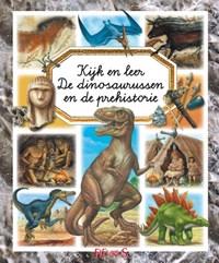 De dinosaurussen en de prehistorie | Emilie Beaumont |