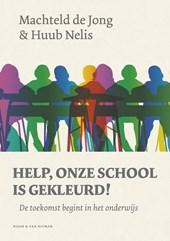 Help, onze school is gekleurd!
