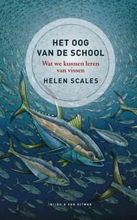 Het oog van de school | Helen Scales |
