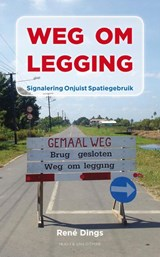 Weg om legging | Rene Dings |