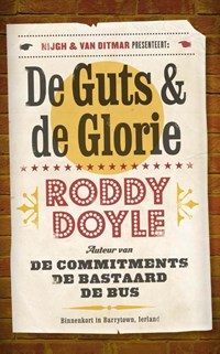 De guts en de glorie | Roddy Doyle |
