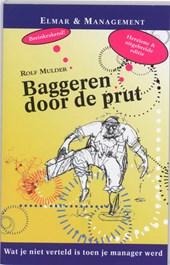 Elmar & management Baggeren door de prut