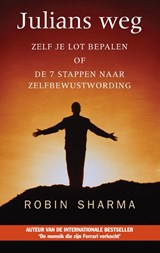 Julians weg | Robin Sharma ; Robin S. Sharma |