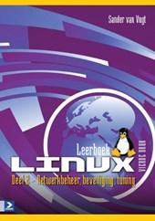 Leerboek Linux, vierde druk 2 Netwerkbeheer, beveiliging, tuning