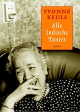 Alle Indische tantes | Yvonne Keuls |