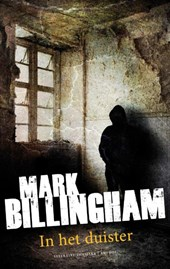 In het duister | Mark Billingham |