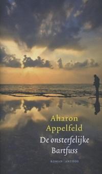 De onsterfelijke Bartfuss | Aharon Appelfeld |