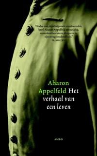 Verhaal van een leven   Aharon Appelfeld  