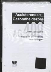 Ag 409- Medisch Technische Handelingen
