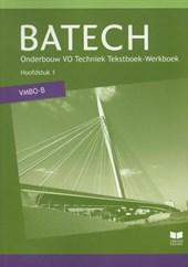 Batech deel 1 vmbo-b Tekstboek/Werkboek