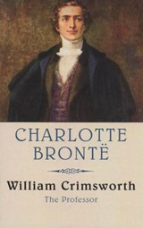 William Crimsworth | C. Bront? |