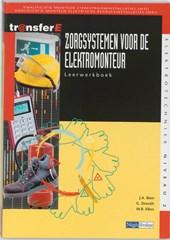 Zorgsystemen bedrijfsleiding voor de elektromonteur Werkboek
