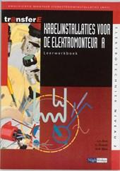 TransferE Kabelinstallaties voor de elektromonteur A Leerwerkboek
