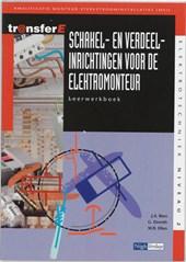 TransferE Schakel- en verdeelinrichtingen voor de elektromonteur Leerwerkboek