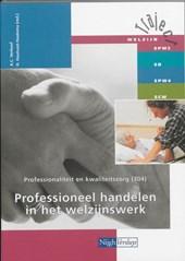 304 Professioneel handelen in het welzijnswerk