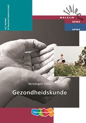 Traject Welzijn Verzorgen 308 Gezondheidskunde Theorieboek