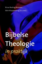Bijbelse theologie in praktijk