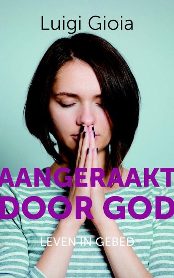 Aangeraakt door God