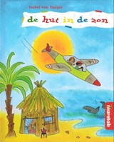 De hut in de zon | Isabel van Duijne |