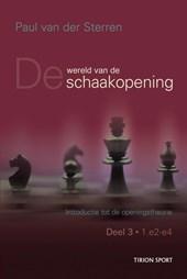De wereld van de schaakopening deel