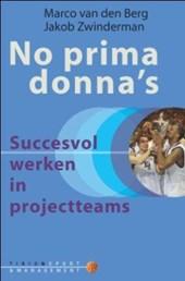 No prima donna's