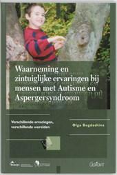 Fontys OSO-Reeks Waarneming en zintuiglijke ervaringen bij mensen met Autisme en Aspergersyndroom