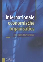 Internationale economische organisaties | Ludo Cuyvers ; Bart Kerremans |