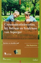 Communicatiekwesties bij autisme en syndroom van asperger | O. Bogdashina |