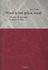 Wind in het grijze woud