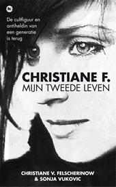 Christiane F., mijn tweede leven