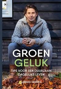 Groen geluk | Lodewijk Hoekstra |