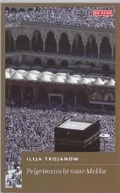 Pelgrimstocht naar Mekka