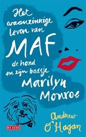 Het waanzinnige leven van Maf de hond en zijn baasje Marilyn Monroe