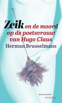 Zeik en de moord op de poetsvrouw van Hugo Claus | Herman Brusselmans |