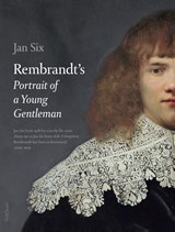 Rembrandts Portrait of a young gentleman | Jan Six |