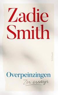Overpeinzingen   Zadie Smith  