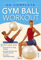 De complete gymball workout | C. Gallagher-Mundy |