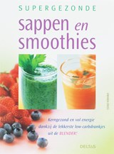 Supergezonde sappen en smoothies | A. Cross |