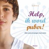 Help, ik word puber! Alles wat je als jongen moet weten