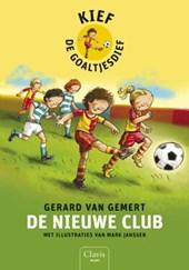 De nieuwe club (Kief de goaltjesdief 1)