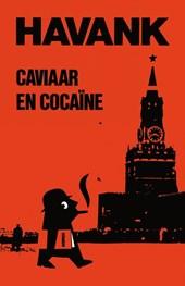 De Schaduw 30 : Caviaar & cocaine