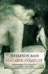 Macaber complot | Jefferson Bass |