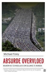 Absurde overvloed | Michael Foley |