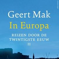 In Europa deel II   Geert Mak  